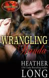 Wrangling Wanda (Brotherhood Protectors Kindle Worlds; Special Forces & Brotherhood Protectors Series Book 5)