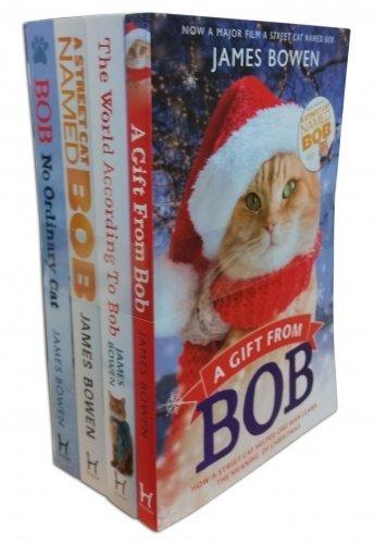 Bob: No Ordinary Cat / A Street Cat Named Bob / The World According to Bob / A Gift from Bob