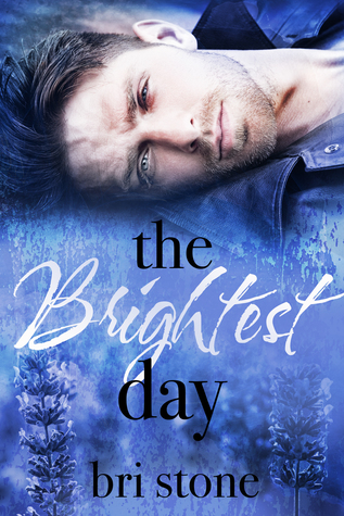 The Brightest Day (Brightness Duet Book Two)
