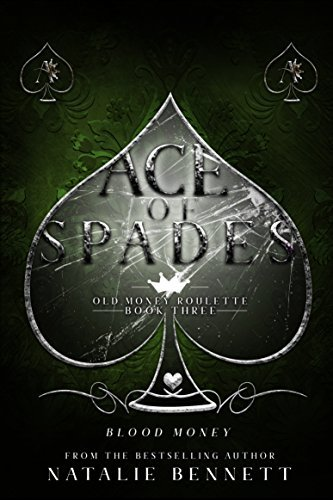 Ace of Spades (Old Money Roulette #3)