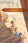Operation Pharaoh's Curse (Cousins In Action Book 4)