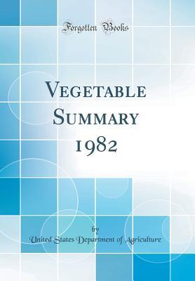 Vegetable Summary 1982