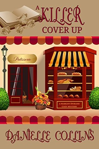 A Killer Cover Up (Margot Durand Cozy Mystery Book 10)