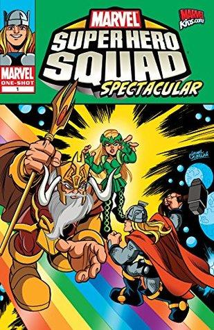 Super Hero Squad Spectacular (2011) #1