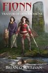 Fionn: Traitor of Dún Baoiscne (Fionn mac Cumhaill, #2)