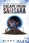 Escape From Samsara (Prophecy Allocation #1)