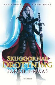 Skuggornas drottning (Throne of Glass, #4)
