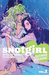 Snotgirl, Vol. 2: California Screaming