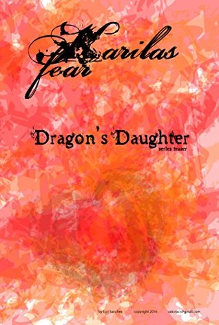 Karila's Fear Teaser (Dragon's Daughter Book 0)