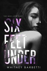 Six Feet Under (Mad Love Duet, #1)