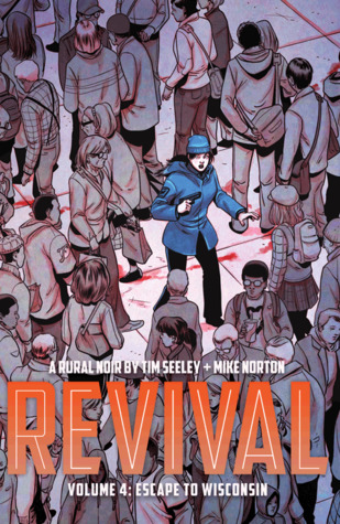 Revival, Vol. 4: Escape to Wisconsin