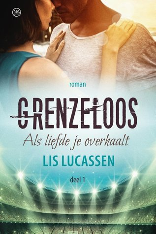 Grenzeloos by Lis Lucassen