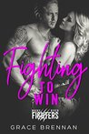 Fighting to Win (Rocky River Fighters #4)