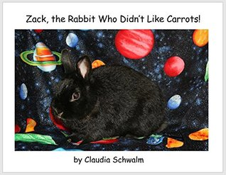 Zack, the Rabbit Who Didn't Like Carrots!