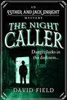 The Night Caller (Esther & Jack Enright Mystery #2)