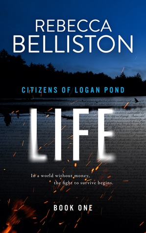 Life (Citizens of Logan Pond, #1)