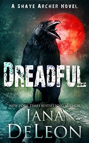 Dreadful (Shaye Archer #6)
