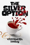 The Silver Option