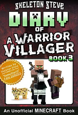 Diary of a Minecraft Warrior Villager - Book 3: Unofficial Minecraft Books for Kids, Teens, Nerds - Adventure Fan Fiction Diary Series