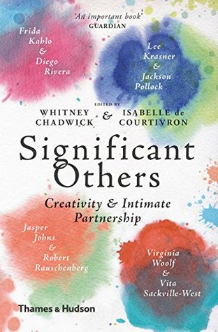 Significant Others: Creativity & Intimate Partnership