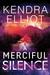 A Merciful Silence (Mercy Kilpatrick, #4)
