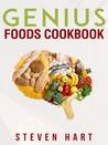 Genius Foods Cookbook