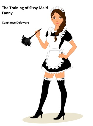 The Training of Sissy Maid Fanny