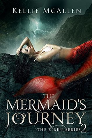 The Mermaid's Journey: A Reverse Harem Romance (The Siren, #2)