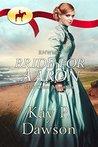 RNWMP: Bride for Aaron (Mail Order Mounties #22)