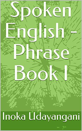 Spoken English - Phrase Book I