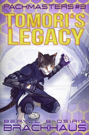 Tomori's Legacy (Packmasters #3)