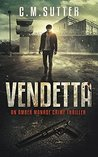 Vendetta: An Amber Monroe Crime Thriller Book 3