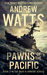Pawns of the Pacific (The W...