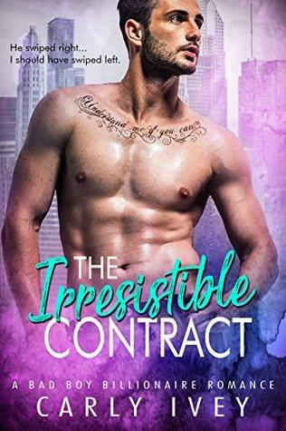 The Irresistible Contract (Bad Boy Mogul Series Book 1)