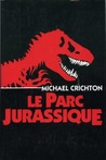 Le parc jurassique by Michael Crichton