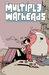 Multiple Warheads, Vol. 2: ...