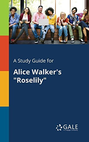 "A Study Guide for Alice Walker's ""Roselily"""