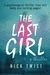 The Last Girl by Nick Twist