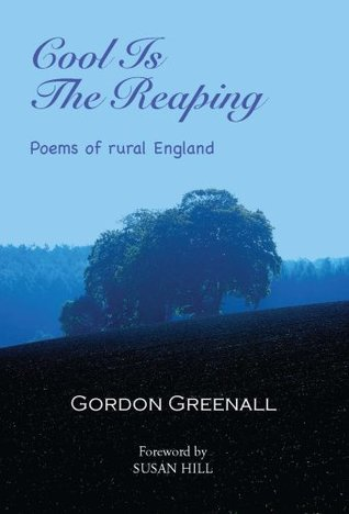 Cool is the Reaping: Poems of Rural England