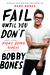 Fail Until You Don't by Bobby Bones