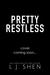 Pretty Restless