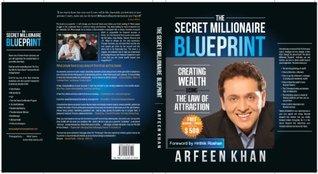 The secret millionaire blueprint by arfeen khan malvernweather Image collections
