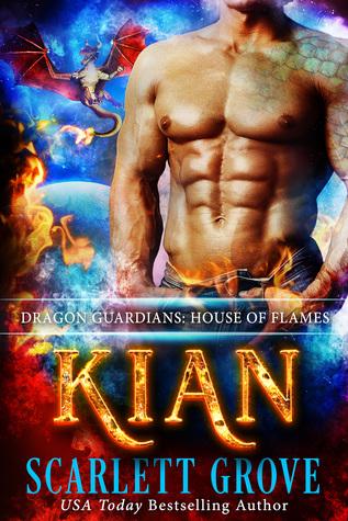 Kian: House of Flames (Dragon Guardians, #1)