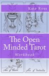 The Open Minded Tarot: Workbook