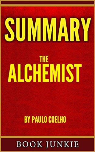Summary - The Alchemist: By Paulo Coelho