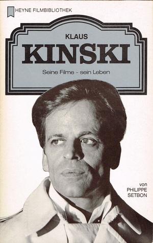 Klaus Kinski: seine Filme - sein Leben (Heyne Filmbibliothek, #53)
