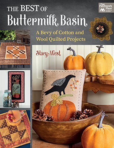 The Best of Buttermilk Basin: A Bevy of Cotton and Wool Quilted Projects