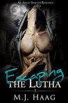 Escaping the Lutha (Lutha Chronicles, #1)