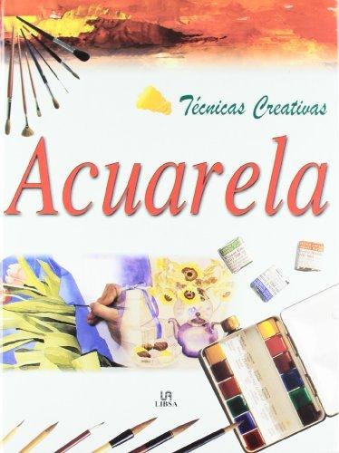 Tecnicas Creativas Acuarela / Creative Watercolor Painting Techniques
