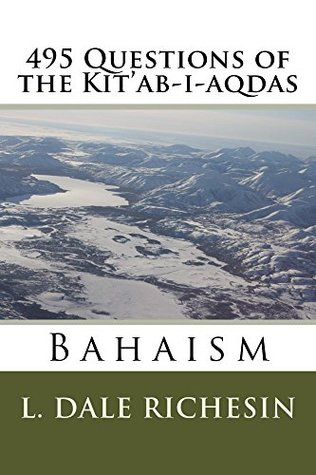 495 Questions of the Kit'ab-i-aqdas